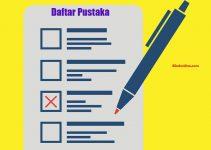 Cara Menulis Daftar Pustaka Secara Lengkap Berdasarkan Sumbernya
